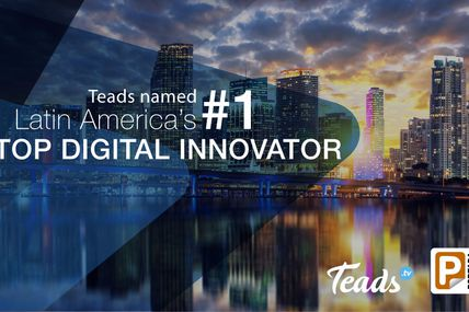 Teads Named Latin America's Top Digital innovator