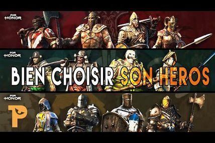 Astuce / For Honor : Comment bien choisir son héros ?
