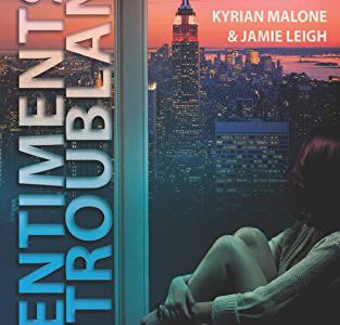 Sentiments troublants – Kyrian Malone – Jamie Leigh