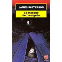 LE MASQUE DE L'ARAIGNEE - James PATTERSON