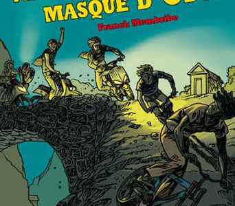 A la poursuite du masque d'Odor / Franck Membribe