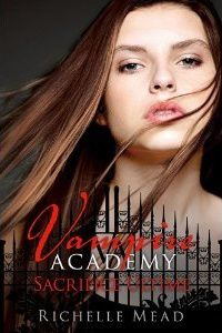 Vampire Academy, tome 6 : Sacrifice ultime, Richelle Mead