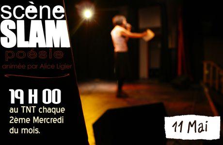 Slam au TNT, la prochaine date...