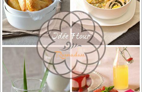 Idée menu pour le ftour 2 {spécial Ramadan}