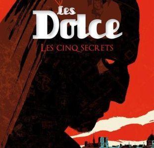 Les Dolce, tome 2 : Les cinq secrets / Frédéric Petitjean