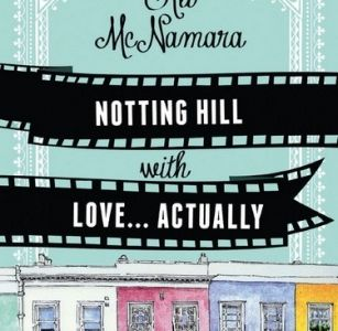 From Notting Hill with Love... Actually - Ali McNamara