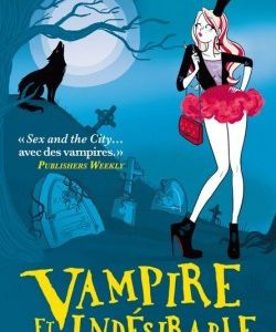 Queen Betsy, tome 8 : Vampire et indésirable, MaryJanice Davidson
