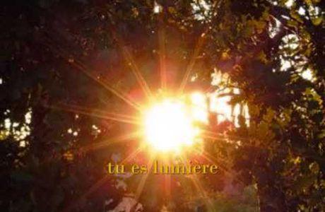 La lumière est en toi.