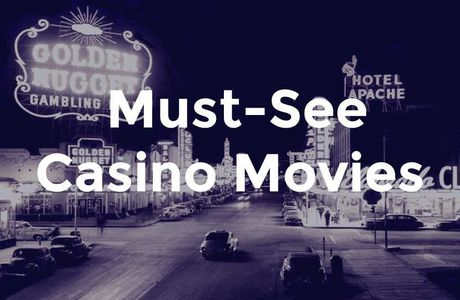 Best Casino Movies of All Time