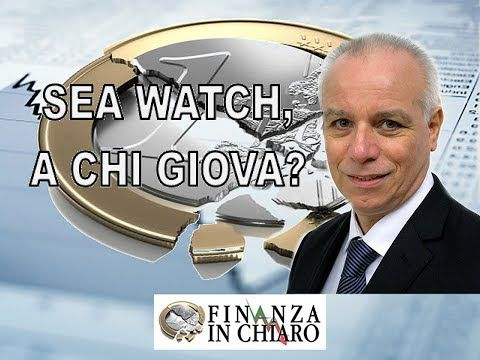 SEA WATCH, A CHI GIOVA?