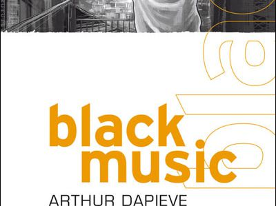 Arthur DAPIEVE : Black Music