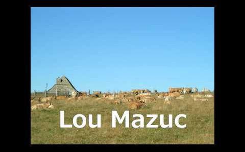 LOU MAZUC chanson de l'Aubrac en Occitan