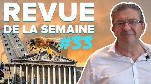 #RDLS33 : CANICULE, POLLUTION, RACISME, MÉDIAS, ABEILLES, INSOUMIS À L'ASSEMBLÉE