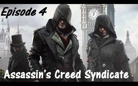 [Video] Let's Play Assassin's Creed Syndicate - Episode 04