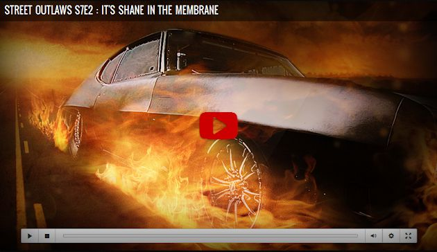 Street Outlaws Season 7 Episode 2 It's Shane In The Membrane