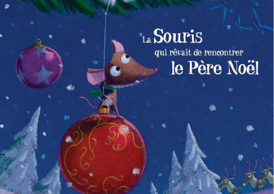 La souris qui rêvait de rencontrer le Père Noël - Christine Beigel/Hervé Le Goff