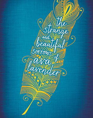 REVIEW : The Strange and Beautiful Sorrows of Ava Lavender by Leslye Walton
