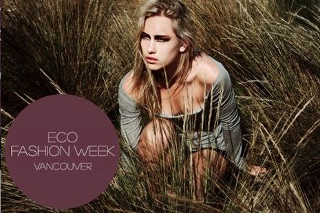 Eco Fashion Week Vancouver (Spring/Summer 2013)
