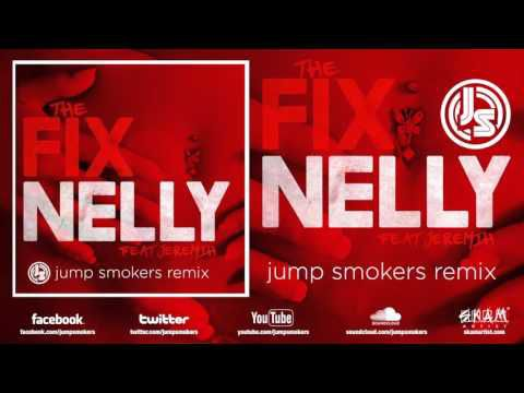 "Nelly ft. Jeremih ""The Fix"" Jump Smokers Remix"