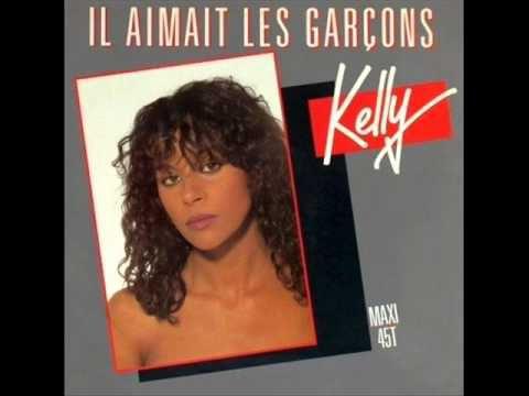 KELLY - IL AIMAIT LES GARCONS