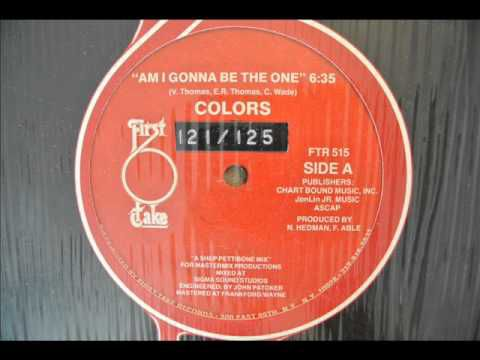 Colors - Am i gonna be the one 1983 12""