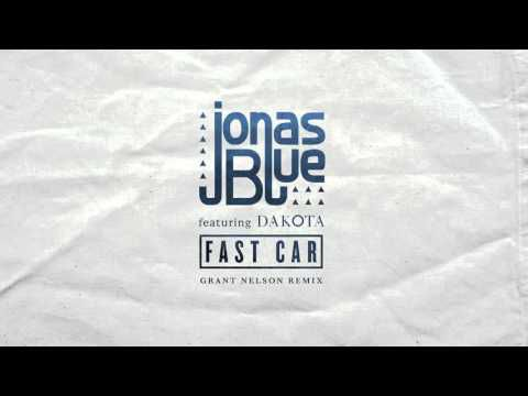 Jonas Blue Fast Car (Grant Nelson Remix)