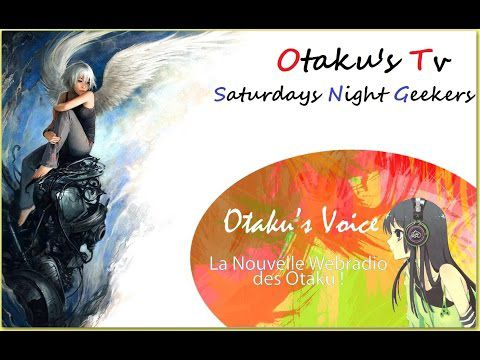 Otaku's Tv - Saturday night geekers