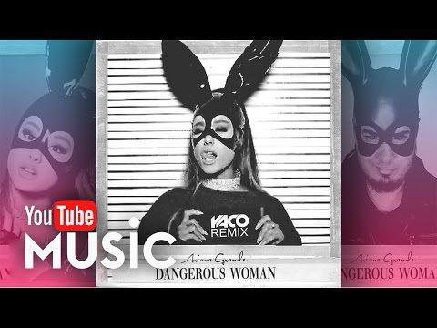 Ariana Grande - Dangerous Woman (Moombahton REMIX)
