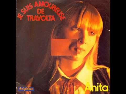 ANITA - JE SUIS AMOUREUSE DE TRAVOLTA