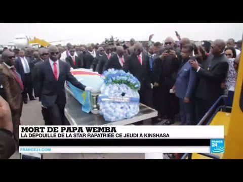 [France24] Papa Wemba, arrivé du corps à...