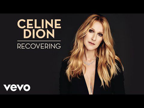 Céline Dion - Recovering