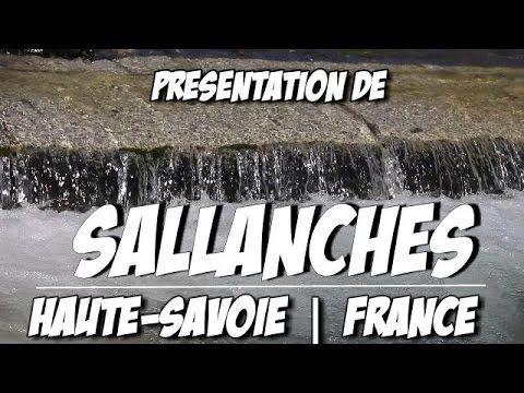 Vidéo de présentation de la ville Sallanches en Haute-Savoie dans le pays du Mont-Blanc | France