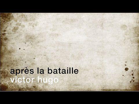 La minute de poésie : Après la bataille [Victor Hugo]