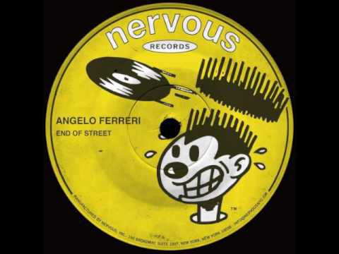 Angelo Ferreri - End Of Street (Original Club Mix)