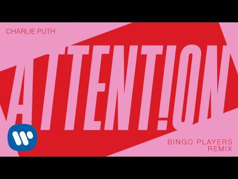 "Charlie Puth - ""Attention (Bingo Players Remix)"