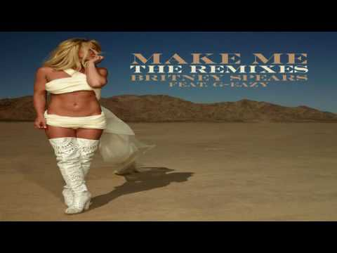 Britney Spears - Make Me... (feat G Eazy) (Tom Bundin Remix)