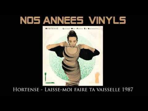 HORTENSE - LAISSE-MOI FAIRE TA VAISSELLE