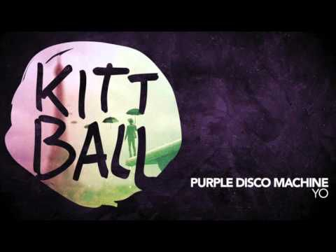 Purple Disco Machine - Yo