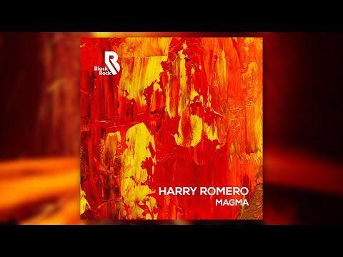 Harry Romero - Magma