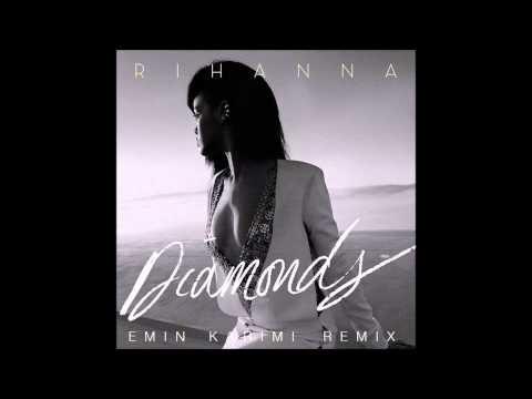 Rihanna - Diamonds (Emin Karimi Remix)