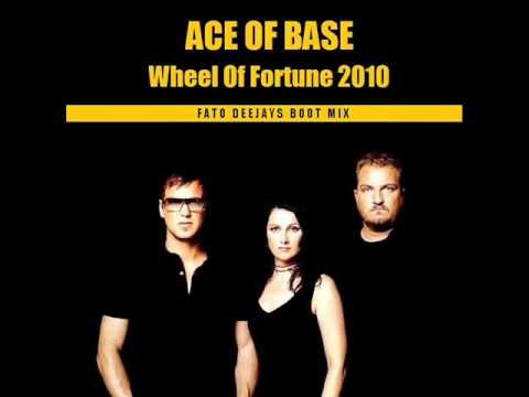 ACE OF BASE - Wheel Of Fortune 2010 (Fato Deejays Boot Mix)