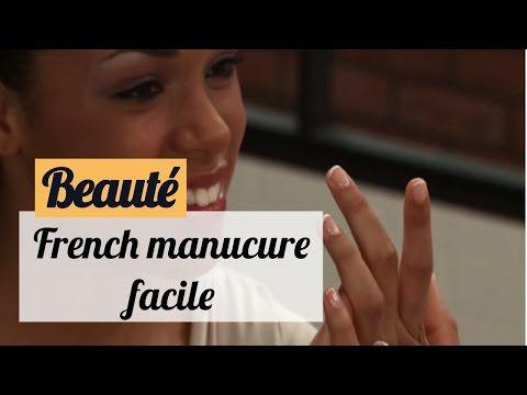 Méthode facile pour faire de la french manucure