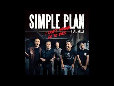 Simple Plan - I Don't Wanna Go To Bed