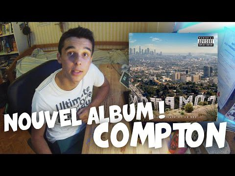 Nouvel Album ! - Compton