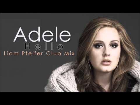 Adele - Hello (Liam Pfeifer Club Mix)