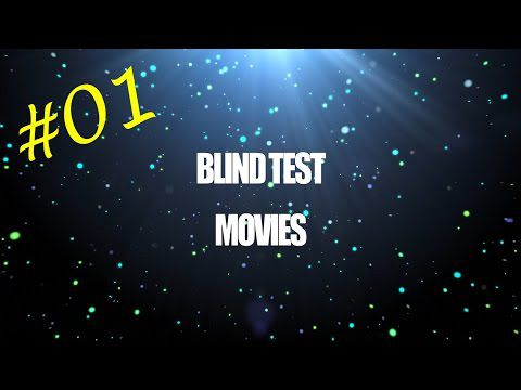 Blind Test Movies #01