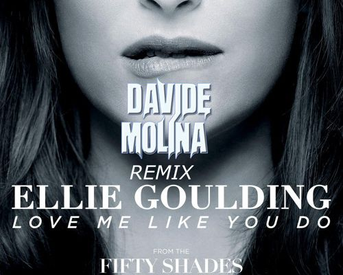 Ellie Goulding - Love Me Like You Do (Davide Molina Remix)