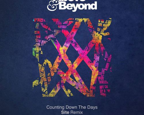 Counting Down The Days (Site Remix) - Above & Beyond Ft. Gemma Hayes