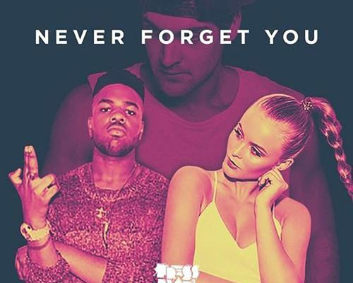 Zara Larsson & Mnek - Never Forget You (Press Play Bootleg)