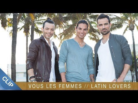 Latin lovers, le clip.